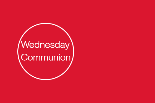 Wednesday Communion